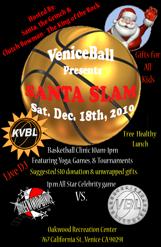 Santa Slam 3rd edition! Toy Drive/ Clinic/ All star Game..