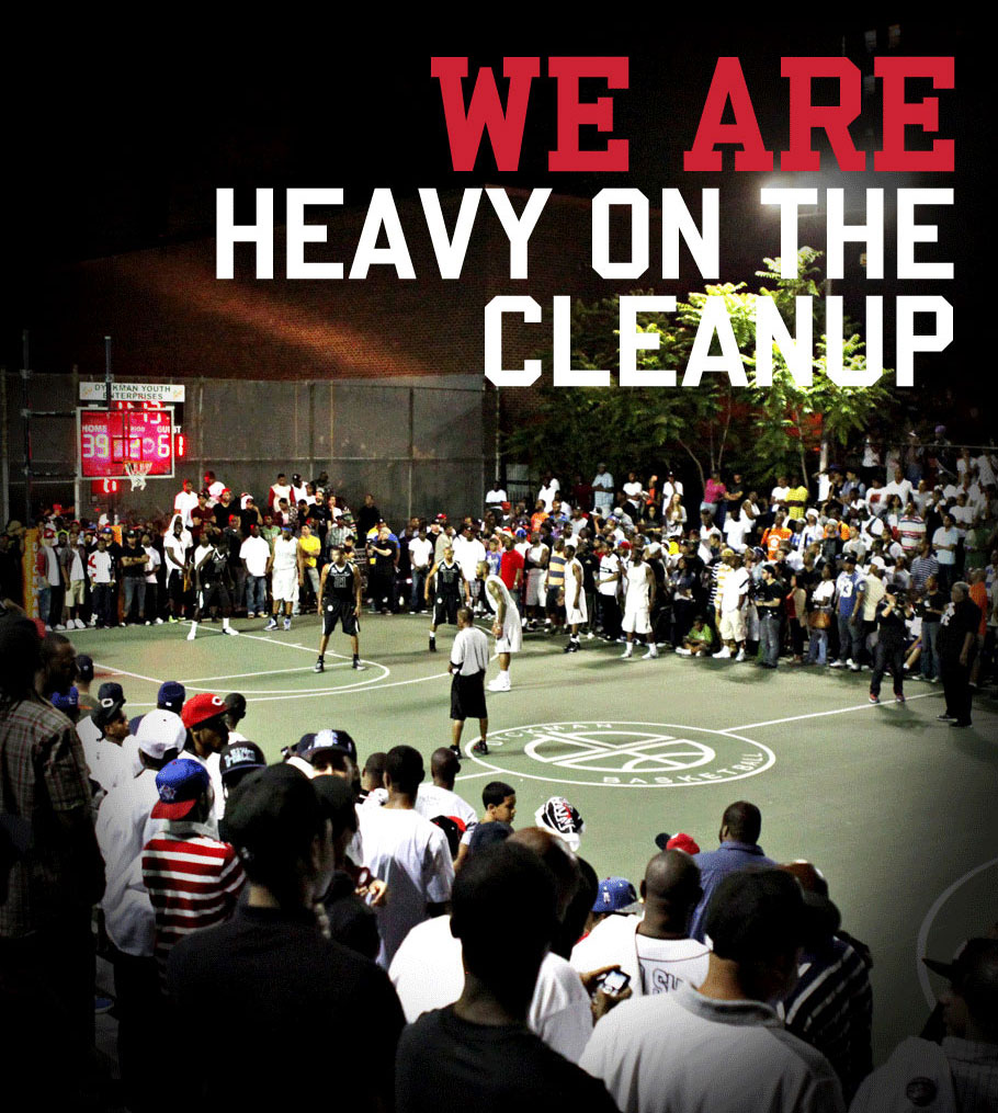 Dyckman! This is Streetball