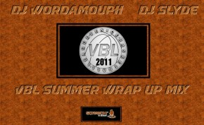 DJ Wordamouth & DJ Slyde VBL Summer Mixtape