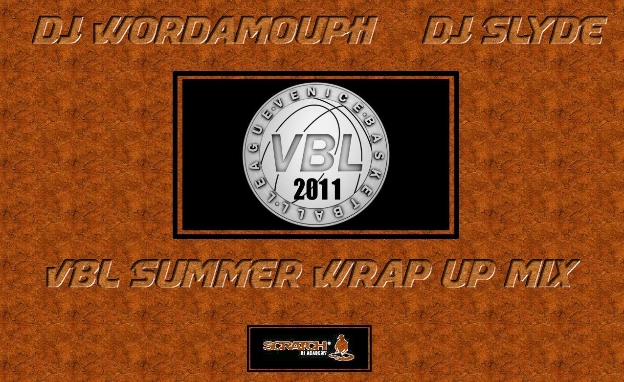 DJ Wordamouth & DJ Slyde VBL Summer Mixtape
