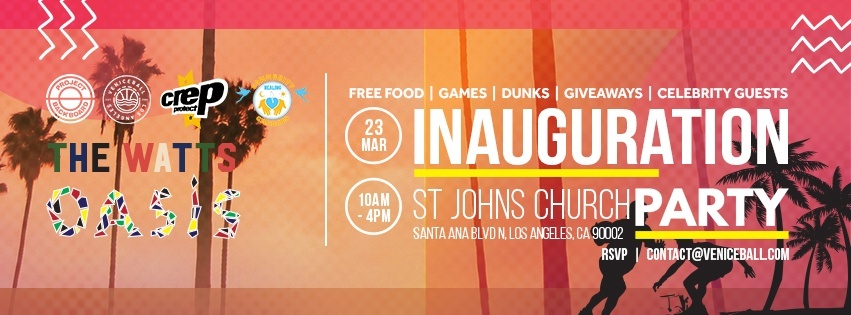 Watts Oasis inauguration March 23rd
